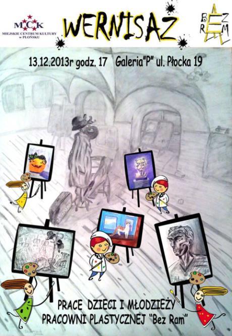Wernisaź Bez Ram Galeria P Płońsk 2013